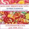 """Koncert """"Słodkie Harmonie"""" 23 października 2014 godz. 18.00"""
