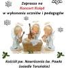 Koncert Kolęd w Kościele pw Nawrócenia św. Pawła