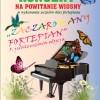 """Koncert """"Zaczarowany fortepian"""" 27 marca 2015 godz. 17.00"""