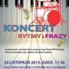Koncert RYTMY I FRAZY 24 listopada 2015